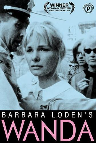 who was barbara loden quotwandaquot and the life of an actual woman